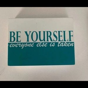 """2/$13 Home Decor- Teal Blue """"Be Yourself"""" Sign"""